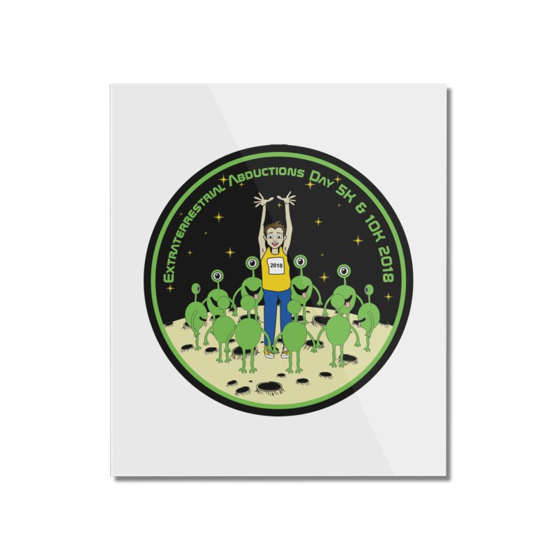 ExtraTerrestrials Abduction Day 5K & 10K Home Mounted Acrylic Print by moonjoggers's Artist Shop