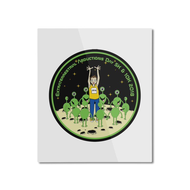 ExtraTerrestrials Abduction Day 5K & 10K Home Mounted Aluminum Print by moonjoggers's Artist Shop