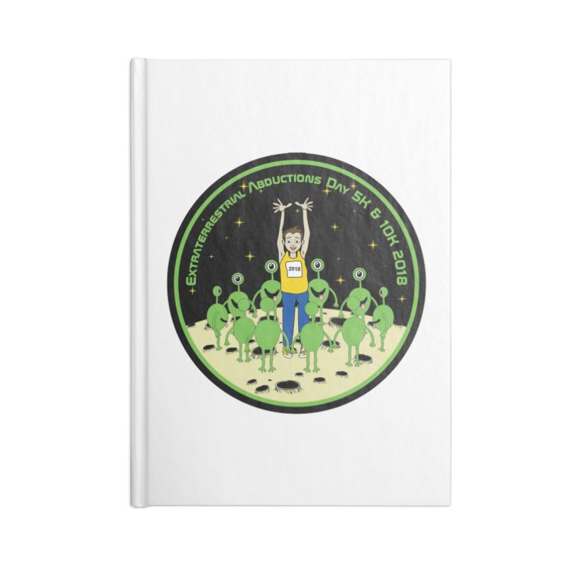 ExtraTerrestrials Abduction Day 5K & 10K Accessories Notebook by moonjoggers's Artist Shop
