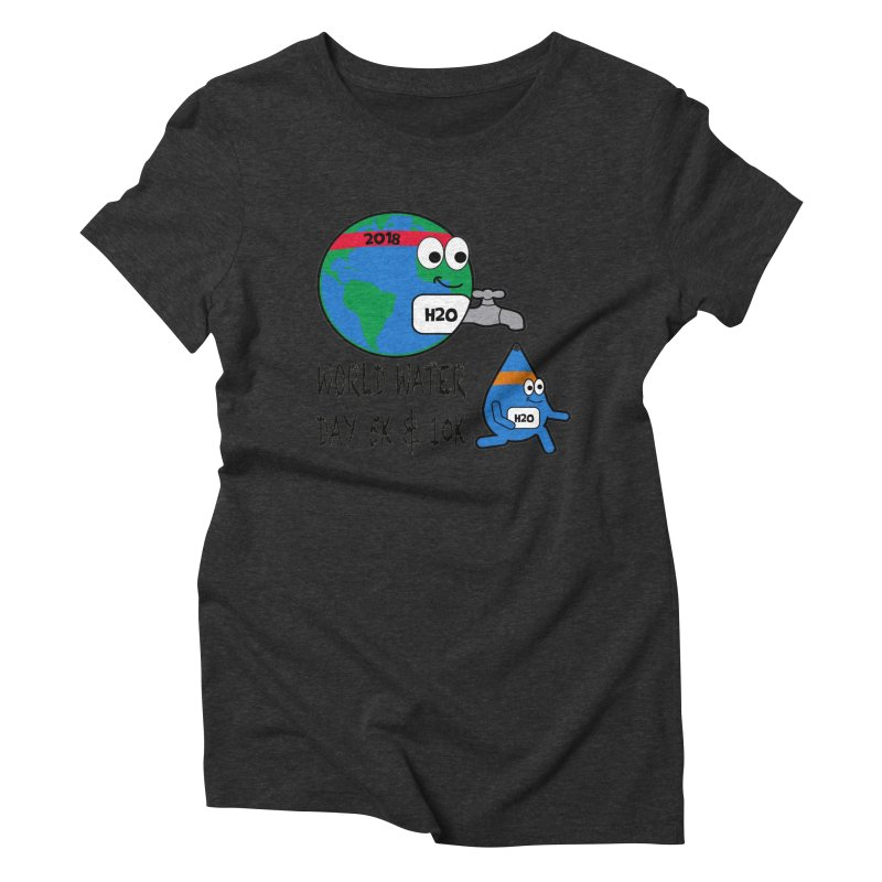 World Water Day 5K & 10K Women's Triblend T-Shirt by moonjoggers's Artist Shop