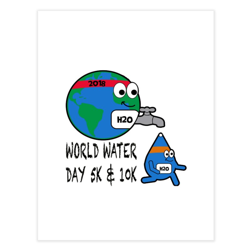 World Water Day 5K & 10K Home Fine Art Print by moonjoggers's Artist Shop