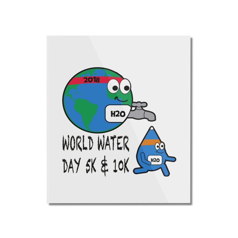 World Water Day 5K & 10K Home Mounted Acrylic Print by moonjoggers's Artist Shop