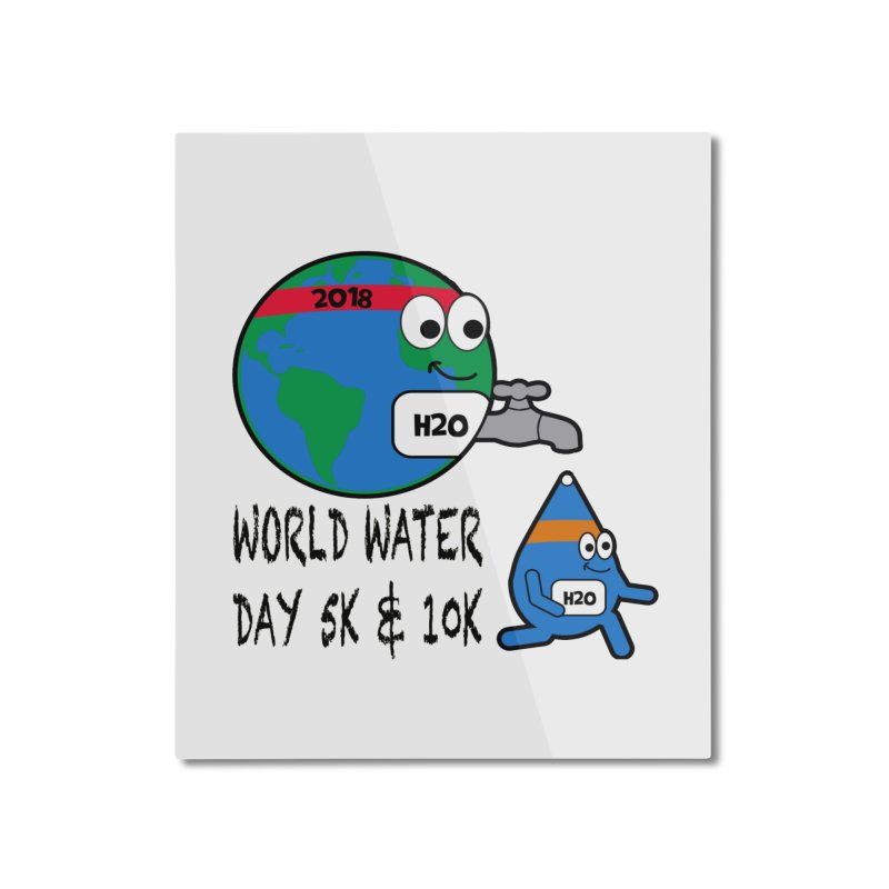World Water Day 5K & 10K Home Mounted Aluminum Print by moonjoggers's Artist Shop