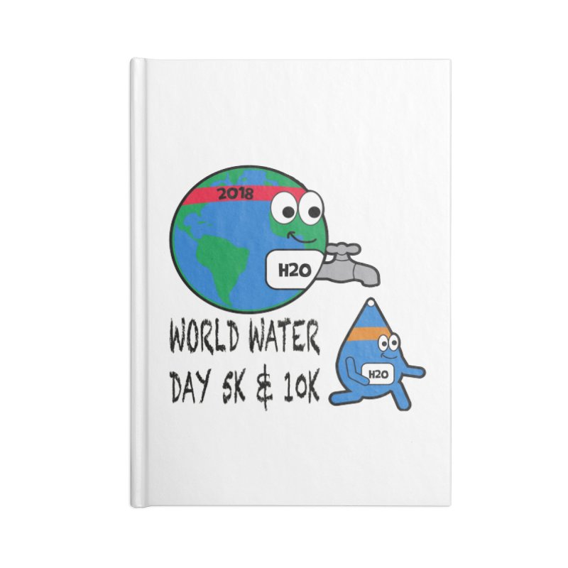 World Water Day 5K & 10K Accessories Notebook by moonjoggers's Artist Shop