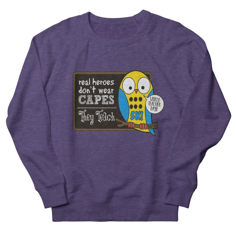 World Teacher Day 5K Women's Sweatshirt by moonjoggers's Artist Shop