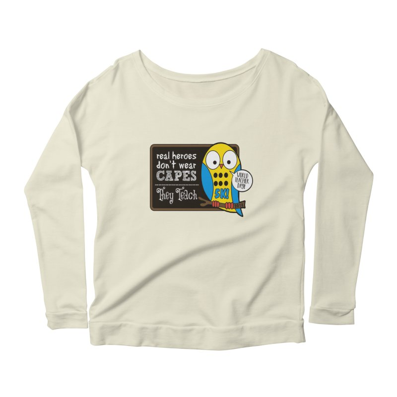 World Teacher Day 5K Women's Longsleeve Scoopneck  by moonjoggers's Artist Shop
