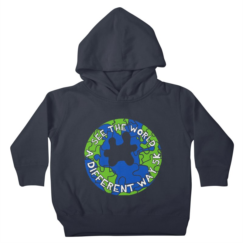 See The World A Different Way 5K Kids Toddler Pullover Hoody by moonjoggers's Artist Shop