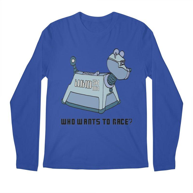 WHO Wants to Race 5K & 10K Men's Longsleeve T-Shirt by moonjoggers's Artist Shop