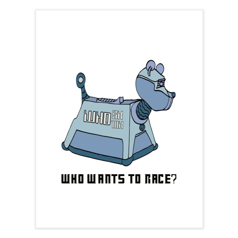 WHO Wants to Race 5K & 10K Home Fine Art Print by moonjoggers's Artist Shop