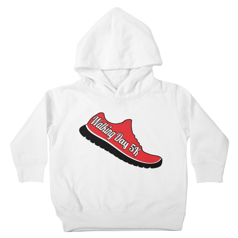 Walking Day 5K Kids Toddler Pullover Hoody by moonjoggers's Artist Shop