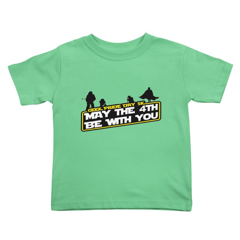 Geek Pride Day 5K: May the 4th Be With You Kids Toddler T-Shirt by moonjoggers's Artist Shop