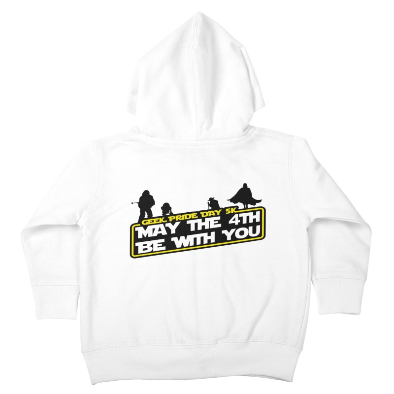 Geek Pride Day 5K: May the 4th Be With You Kids Toddler Zip-Up Hoody by moonjoggers's Artist Shop