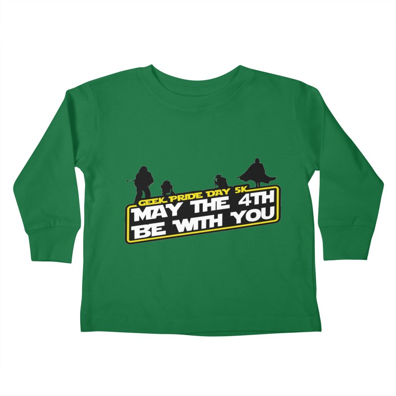 Geek Pride Day 5K: May the 4th Be With You Kids Toddler Longsleeve T-Shirt by moonjoggers's Artist Shop