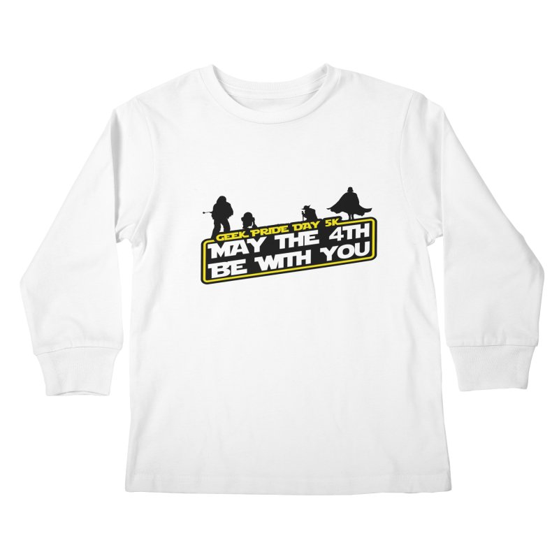 Geek Pride Day 5K: May the 4th Be With You Kids Longsleeve T-Shirt by moonjoggers's Artist Shop