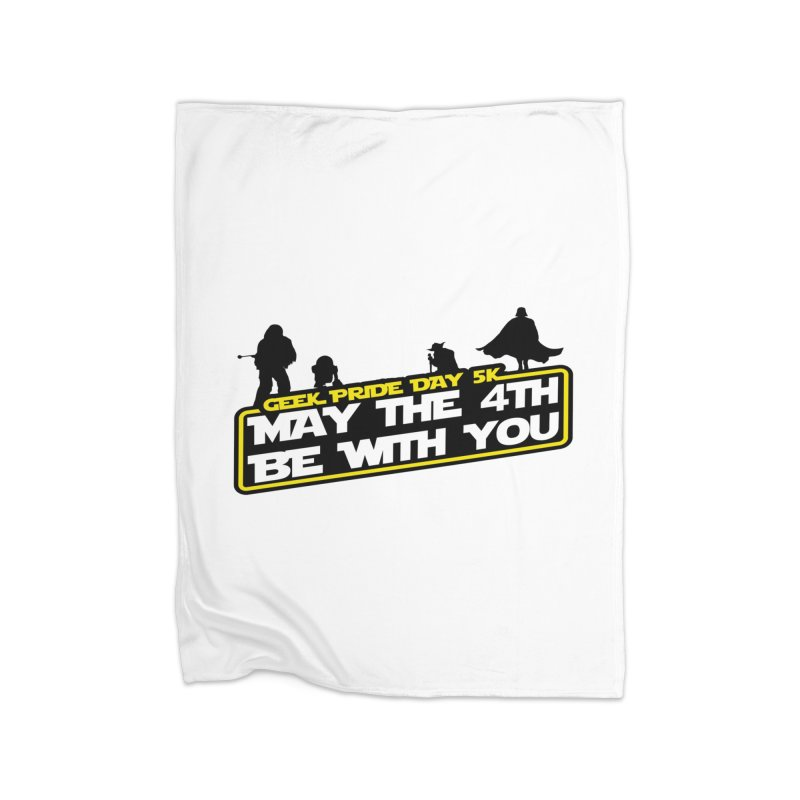 Geek Pride Day 5K: May the 4th Be With You Home Blanket by moonjoggers's Artist Shop