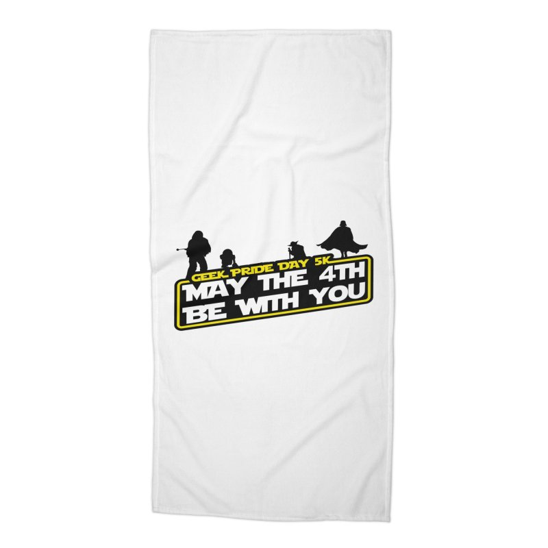 Geek Pride Day 5K: May the 4th Be With You Accessories Beach Towel by moonjoggers's Artist Shop