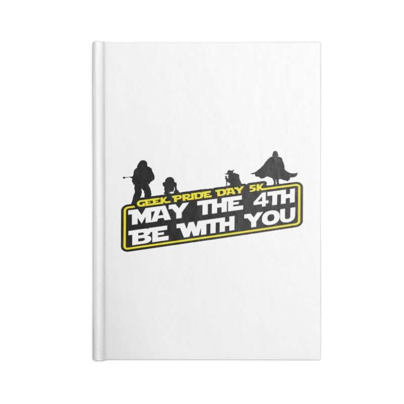 Geek Pride Day 5K: May the 4th Be With You Accessories Notebook by moonjoggers's Artist Shop