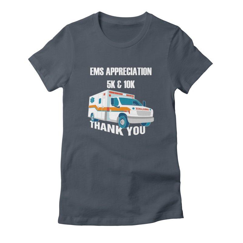 EMS Appreciation 5K & 10K Women's T-Shirt by Moon Joggers's Artist Shop