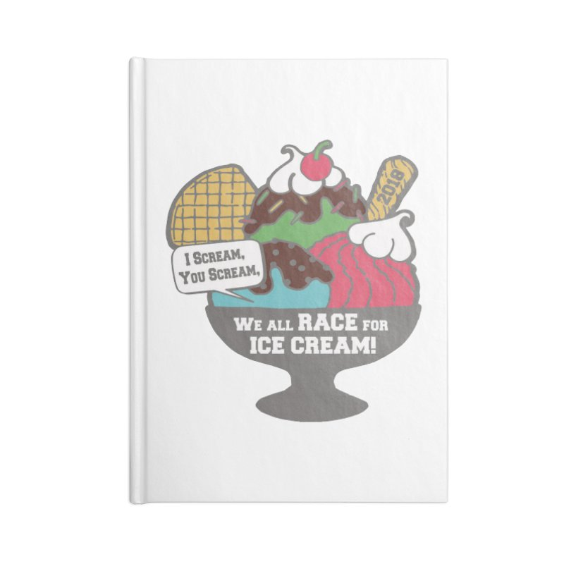Ice Cream Day 5K Accessories Notebook by moonjoggers's Artist Shop
