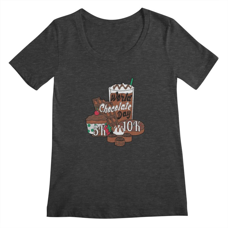 World Chocolate Day 5K & 10K! Women's Scoopneck by moonjoggers's Artist Shop