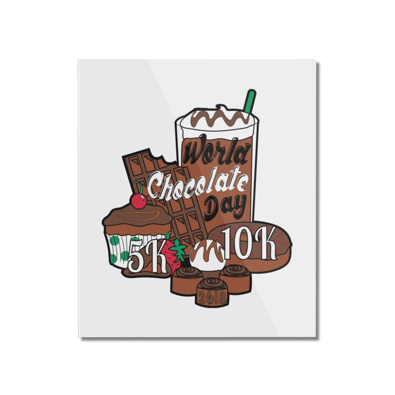 World Chocolate Day 5K & 10K! Home Mounted Acrylic Print by moonjoggers's Artist Shop
