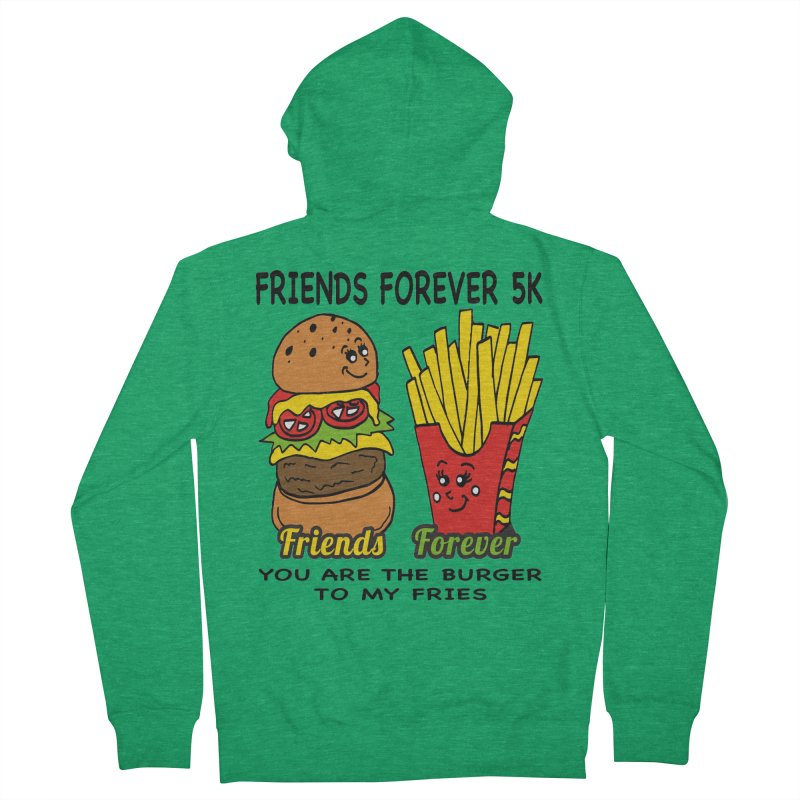 Friends Forever 5K - You Are The Burger to My Fries Men's Zip-Up Hoody by moonjoggers's Artist Shop