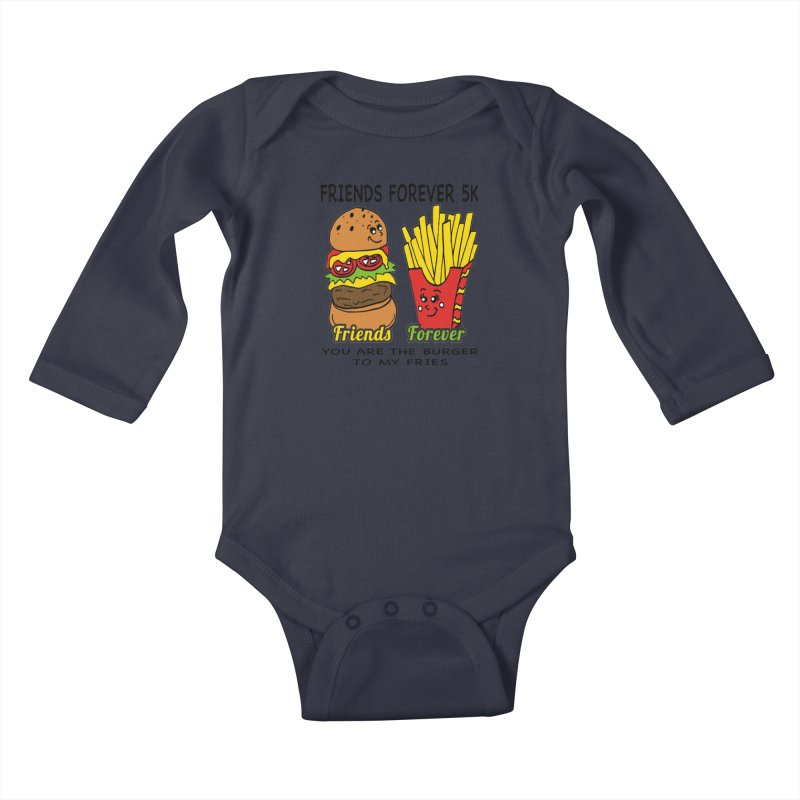 Friends Forever 5K - You Are The Burger to My Fries Kids Baby Longsleeve Bodysuit by moonjoggers's Artist Shop