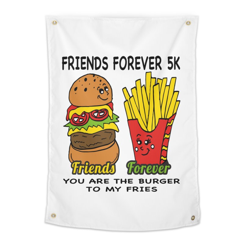 Friends Forever 5K - You Are The Burger to My Fries Home Tapestry by moonjoggers's Artist Shop