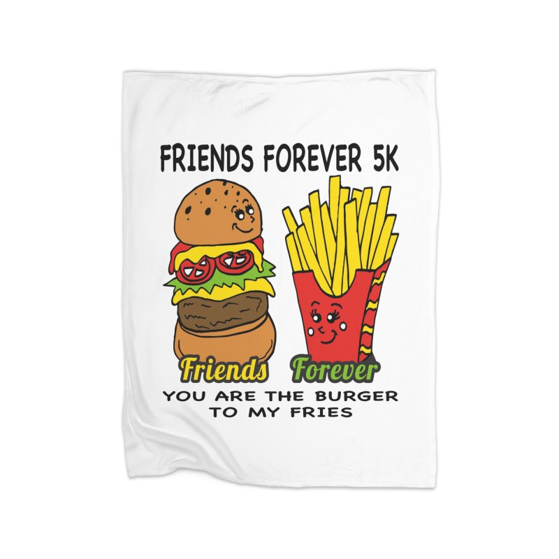 Friends Forever 5K - You Are The Burger to My Fries Home Blanket by moonjoggers's Artist Shop