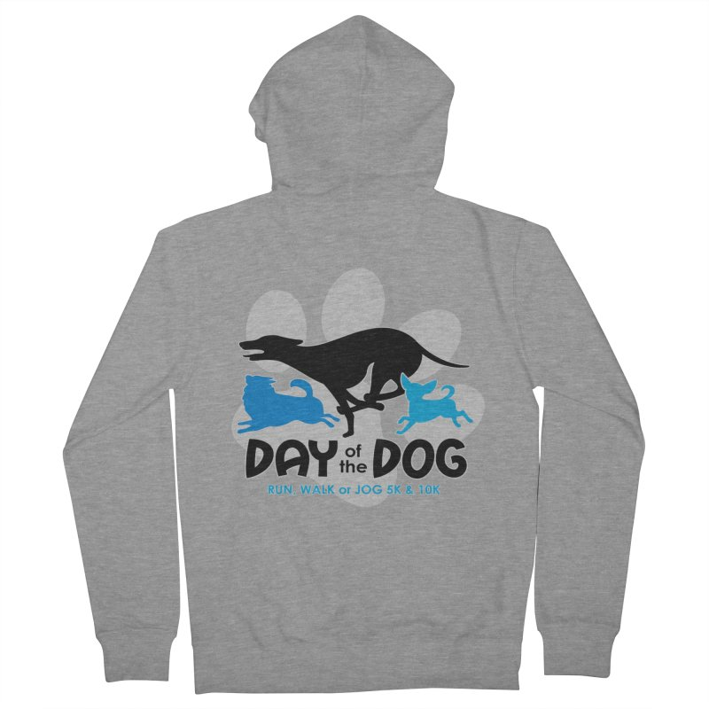 Day of the Dog - Run, Walk or Jog 5K & 10K Women's Zip-Up Hoody by moonjoggers's Artist Shop