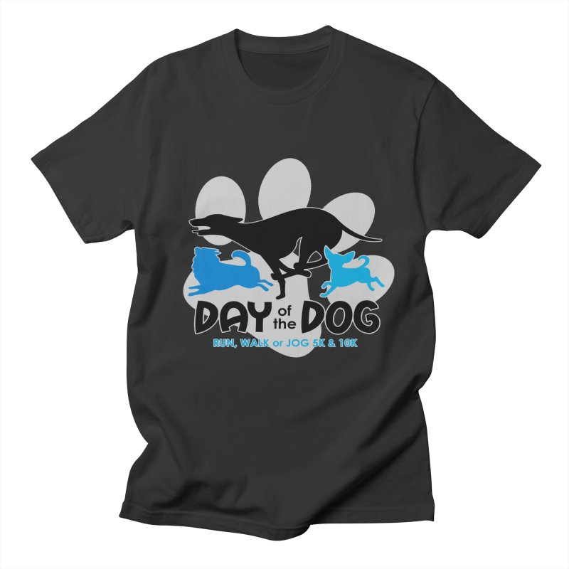 Day of the Dog - Run, Walk or Jog 5K & 10K Women's Unisex T-Shirt by moonjoggers's Artist Shop