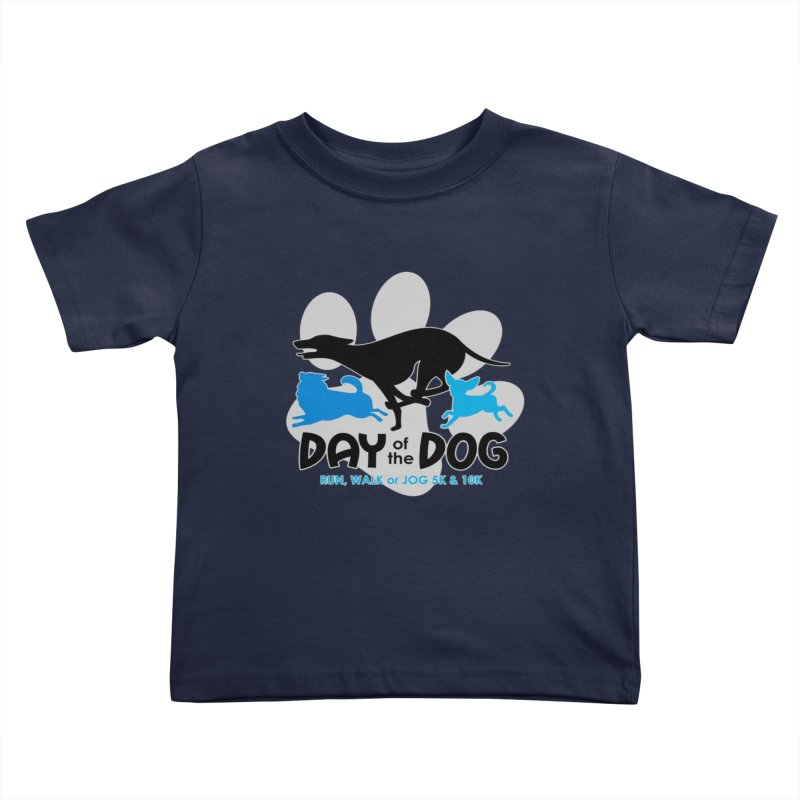 Day of the Dog - Run, Walk or Jog 5K & 10K Kids Toddler T-Shirt by moonjoggers's Artist Shop