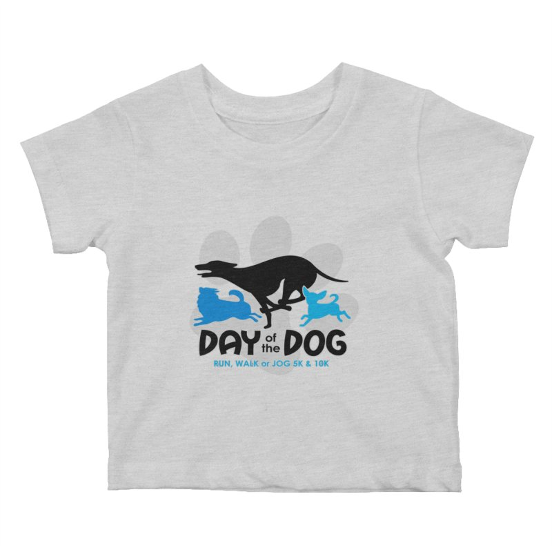Day of the Dog - Run, Walk or Jog 5K & 10K Kids Baby T-Shirt by moonjoggers's Artist Shop