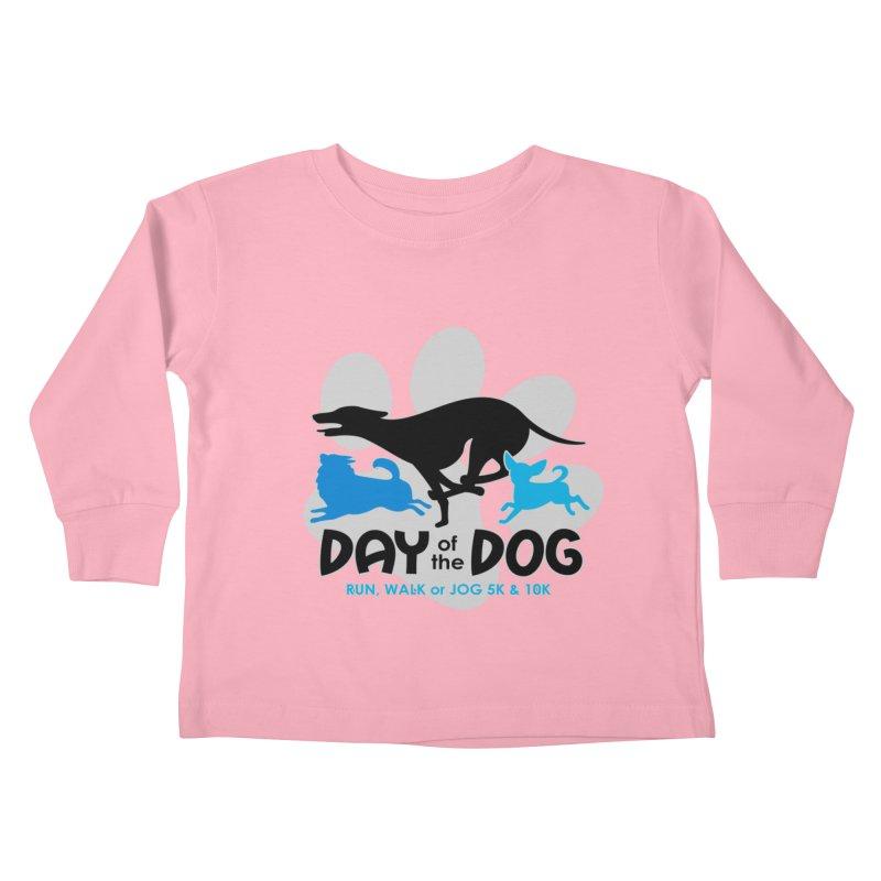 Day of the Dog - Run, Walk or Jog 5K & 10K Kids Toddler Longsleeve T-Shirt by moonjoggers's Artist Shop