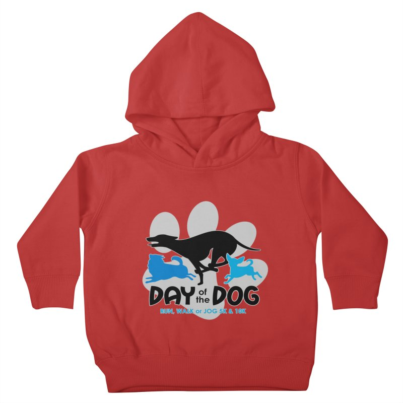 Day of the Dog - Run, Walk or Jog 5K & 10K Kids Toddler Pullover Hoody by moonjoggers's Artist Shop