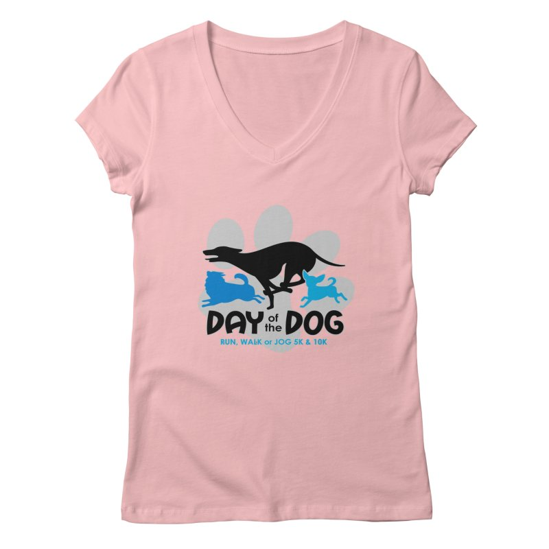 Day of the Dog - Run, Walk or Jog 5K & 10K Women's V-Neck by moonjoggers's Artist Shop