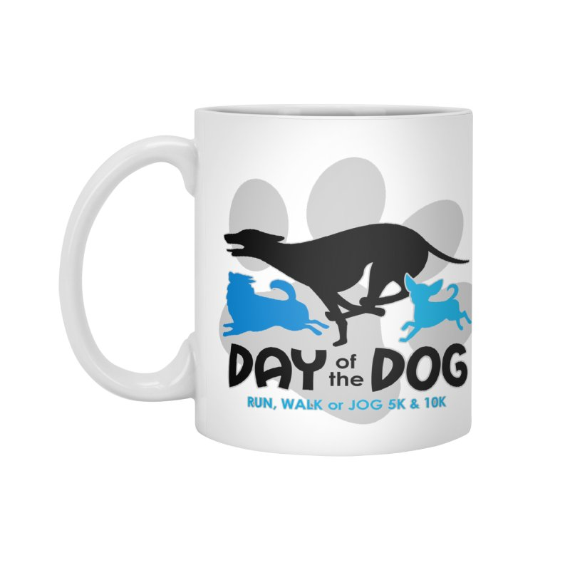 Day of the Dog - Run, Walk or Jog 5K & 10K Accessories Mug by moonjoggers's Artist Shop