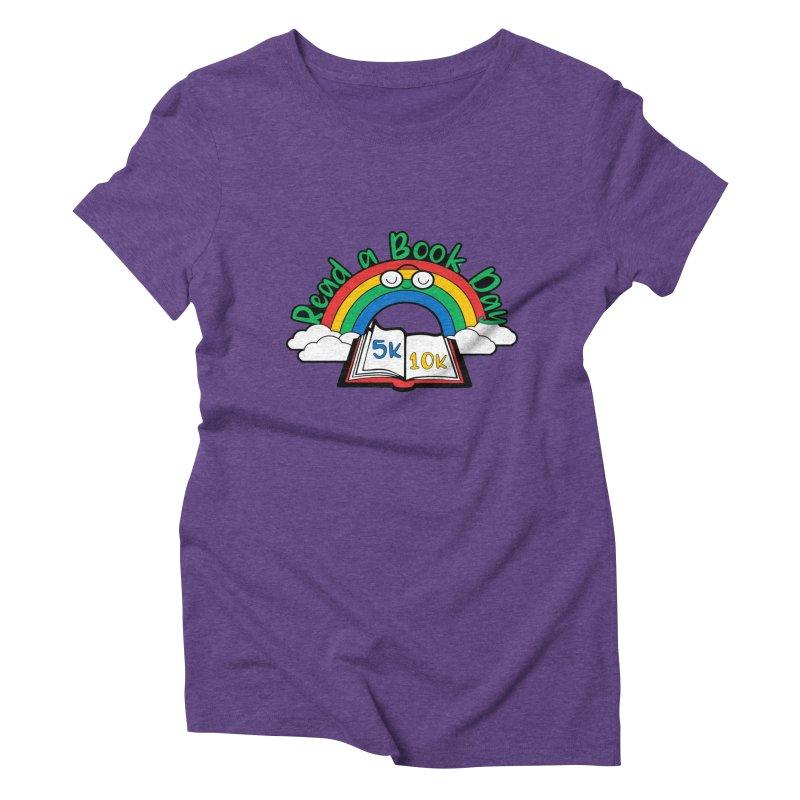 Read a Book Day 5K & 10K Women's Triblend T-Shirt by moonjoggers's Artist Shop