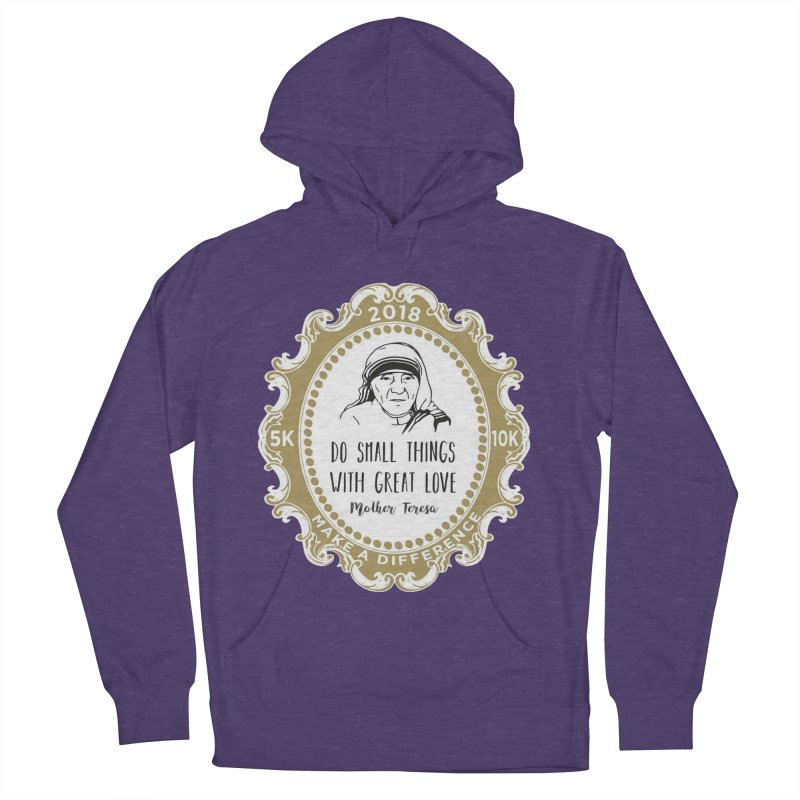 Make A Difference Day 5K & 10K: Remembering Mother Teresa Women's Pullover Hoody by moonjoggers's Artist Shop