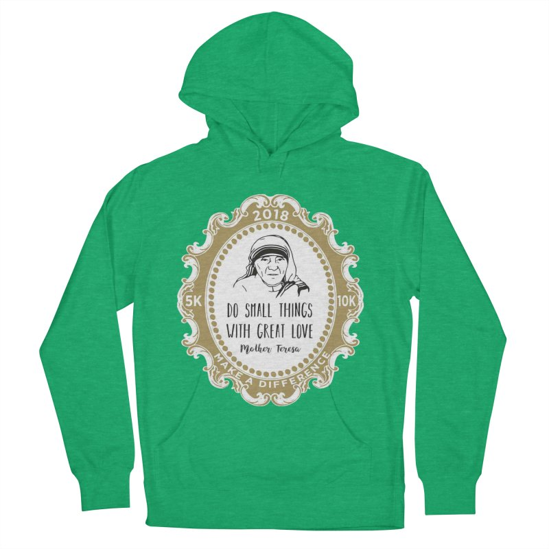 Make A Difference Day 5K & 10K: Remembering Mother Teresa Men's French Terry Pullover Hoody by moonjoggers's Artist Shop