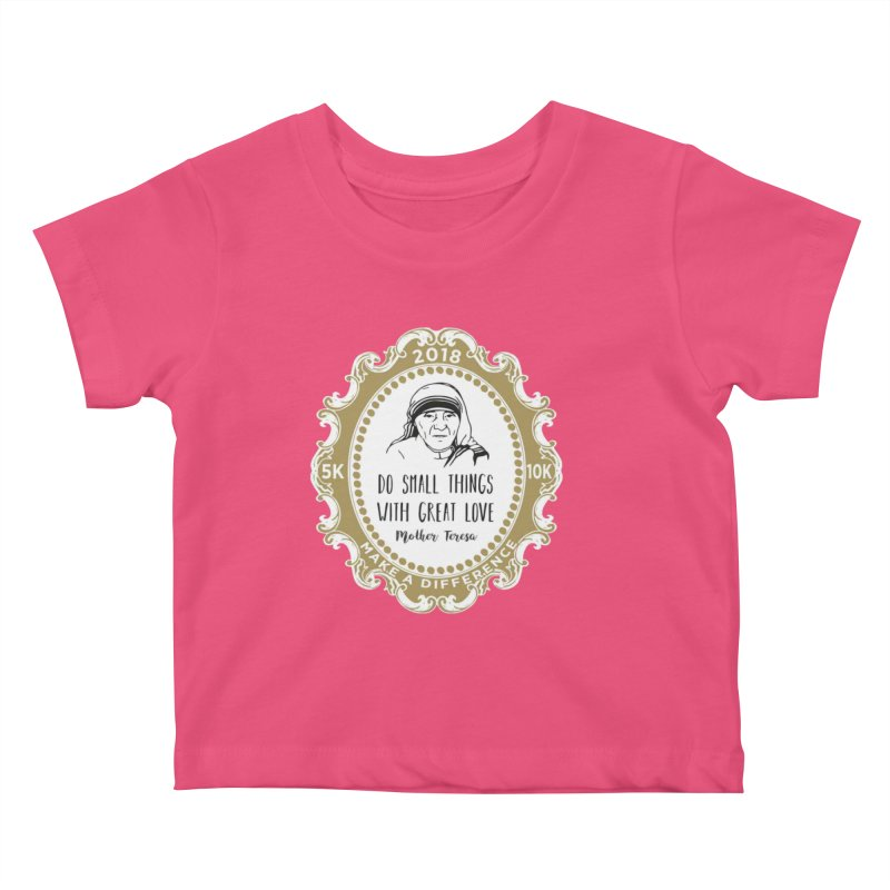 Make A Difference Day 5K & 10K: Remembering Mother Teresa Kids Baby T-Shirt by moonjoggers's Artist Shop