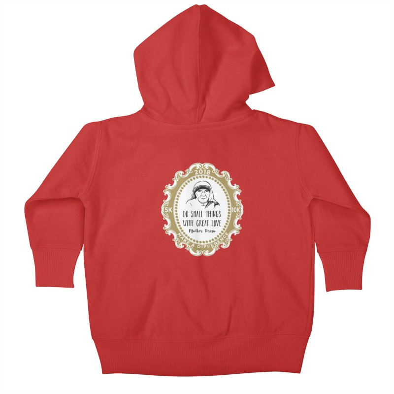 Make A Difference Day 5K & 10K: Remembering Mother Teresa Kids Baby Zip-Up Hoody by moonjoggers's Artist Shop