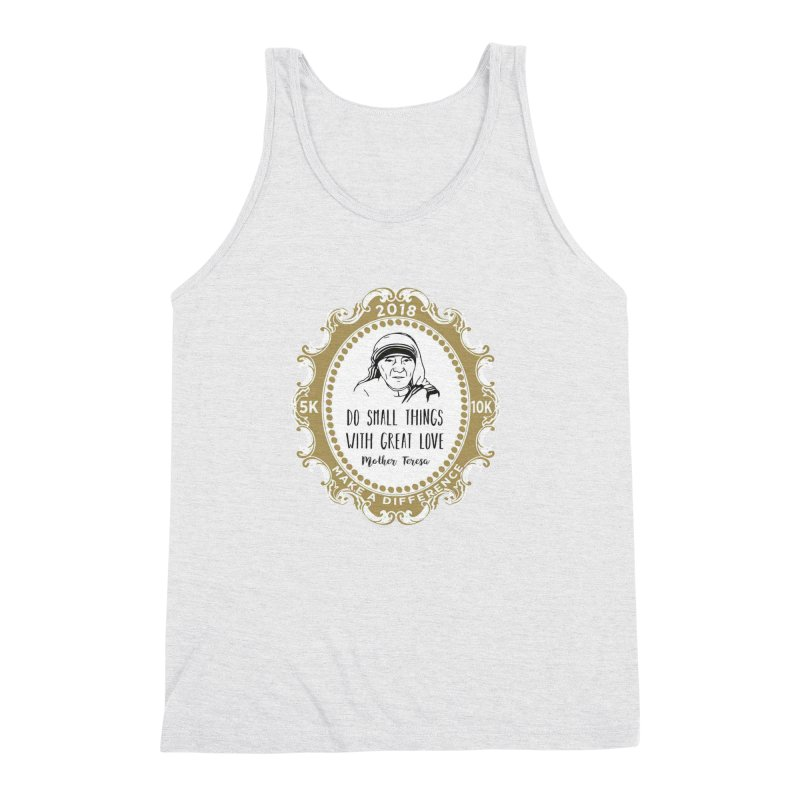 Make A Difference Day 5K & 10K: Remembering Mother Teresa Men's Triblend Tank by moonjoggers's Artist Shop