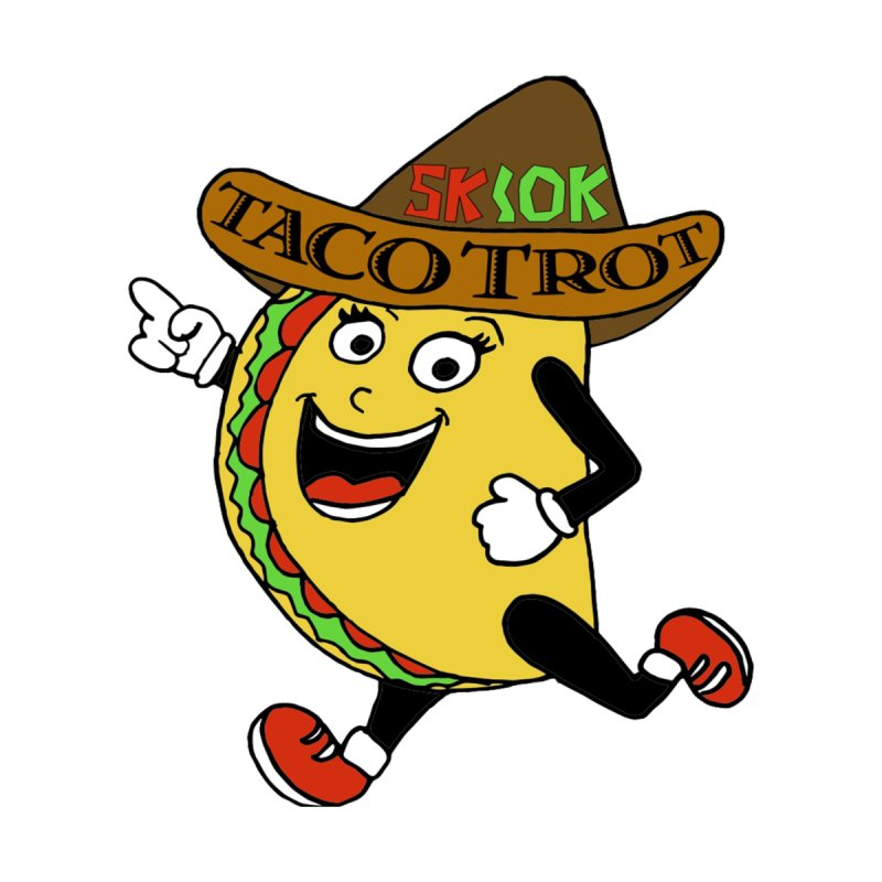 Taco Trot 5K & 10K by moonjoggers's Artist Shop