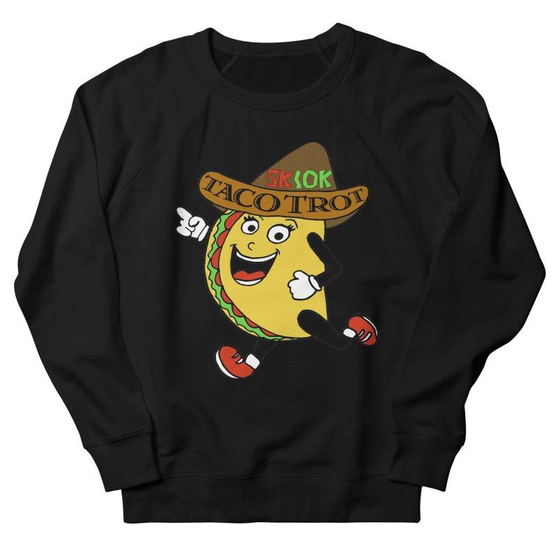 Taco Trot 5K & 10K Women's French Terry Sweatshirt by moonjoggers's Artist Shop