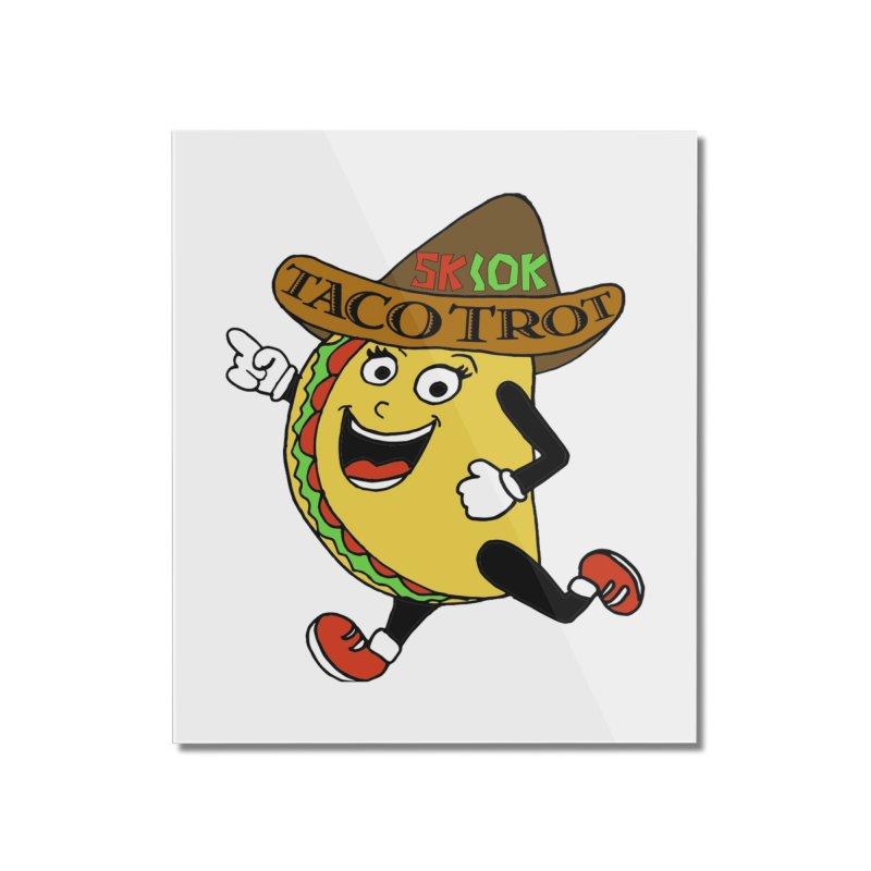 Taco Trot 5K & 10K Home Mounted Acrylic Print by moonjoggers's Artist Shop