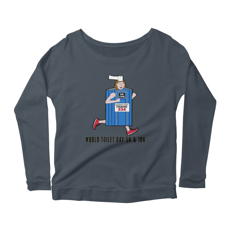 World Toilet Day 5K & 10K: Runner's Best Friend Women's Scoop Neck Longsleeve T-Shirt by moonjoggers's Artist Shop