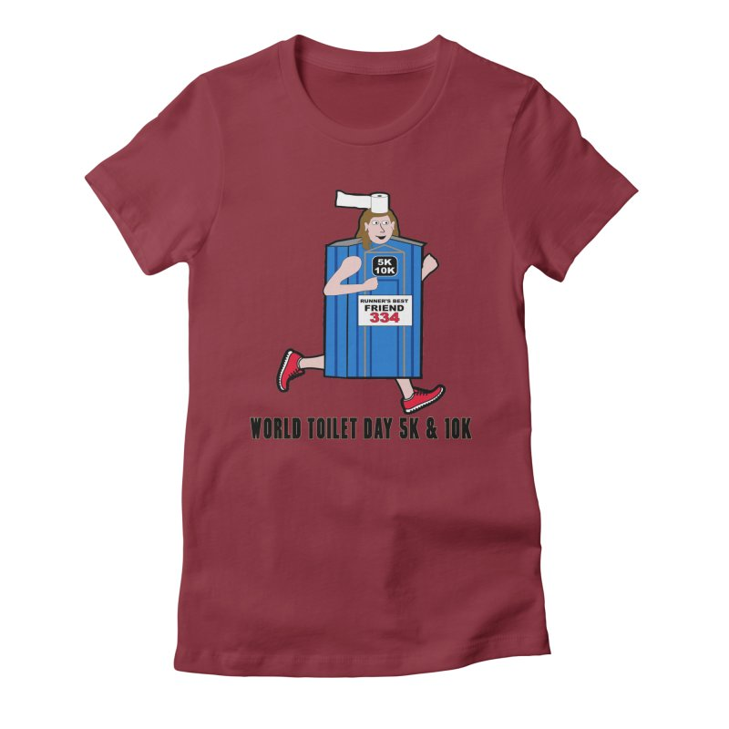 World Toilet Day 5K & 10K: Runner's Best Friend Women's Fitted T-Shirt by moonjoggers's Artist Shop