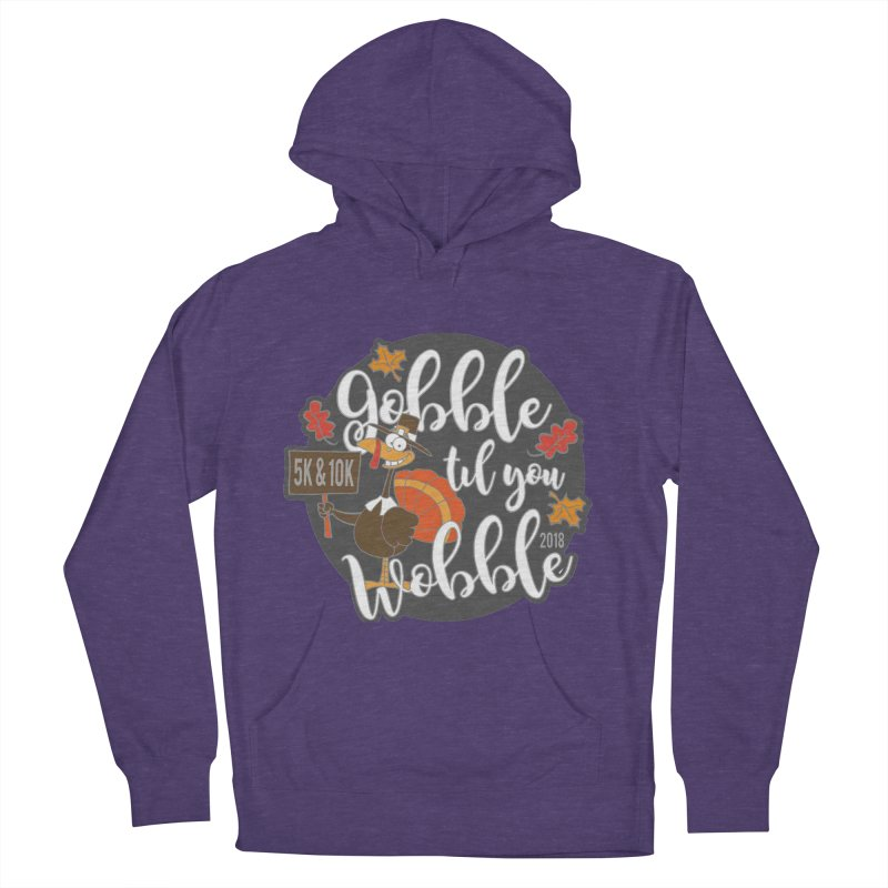 Gobble Til You Wobble 5K & 10K Women's French Terry Pullover Hoody by moonjoggers's Artist Shop