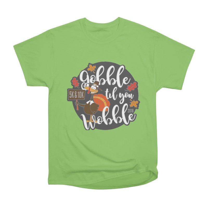 Gobble Til You Wobble 5K & 10K Men's  by moonjoggers's Artist Shop